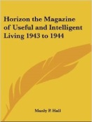 Horizon, The magazine of useful end inteligent living, 1944
