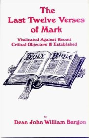 The Last Twelve Verses of the Gospel of St. Mark Vindicated